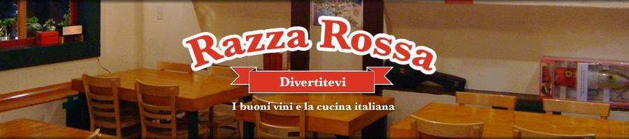 Razza Rossa(ラッツァロッサ)